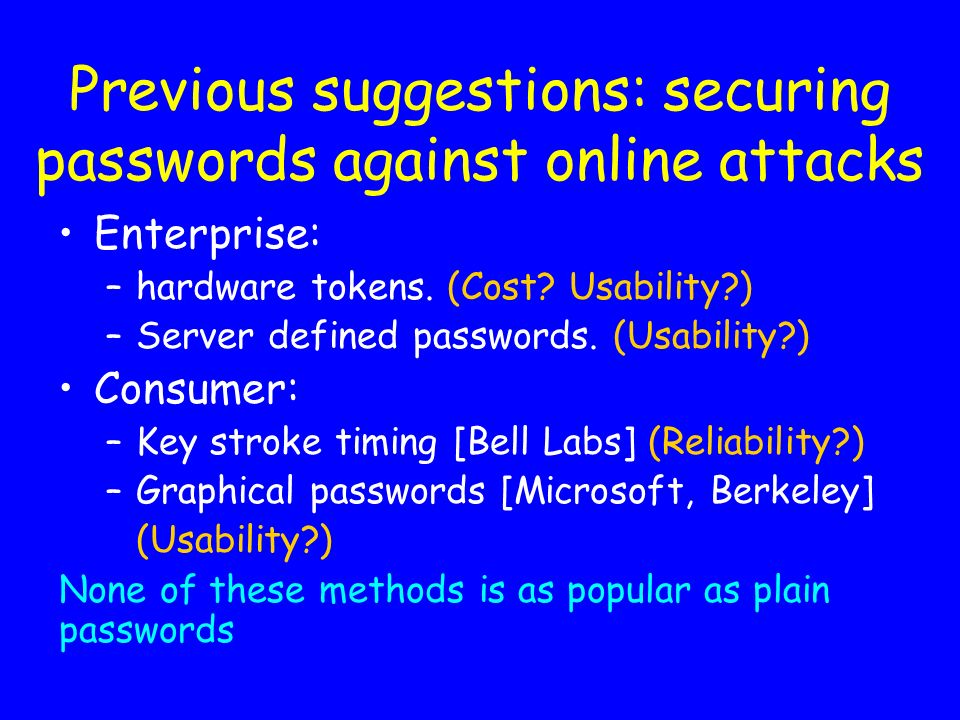Previous suggestions: securing passwords against online attacks