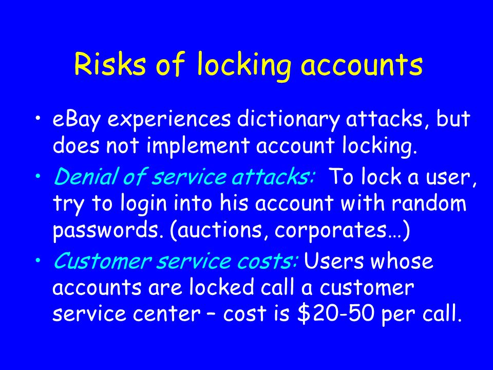 Risks of locking accounts