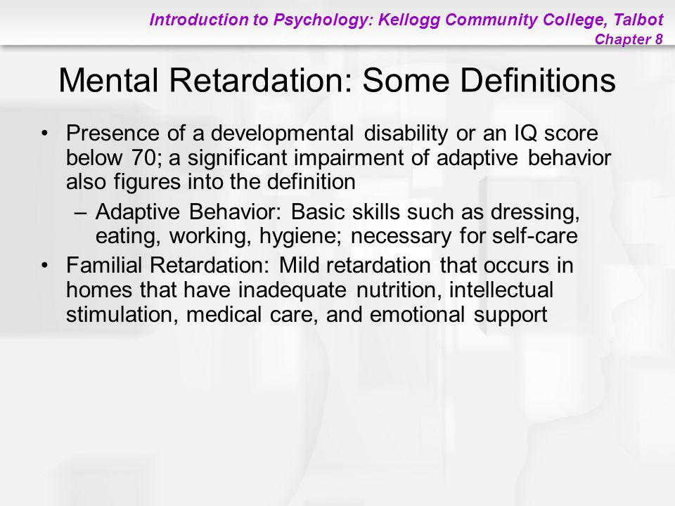 Mental Retardation: Some Definitions