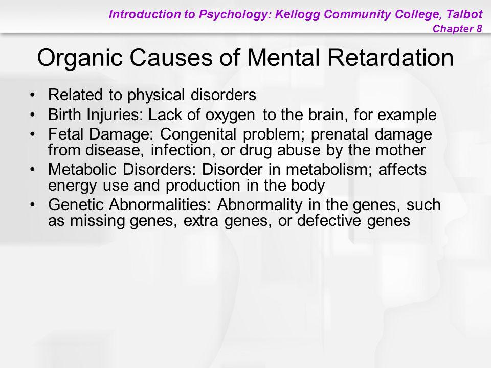 Organic Causes of Mental Retardation