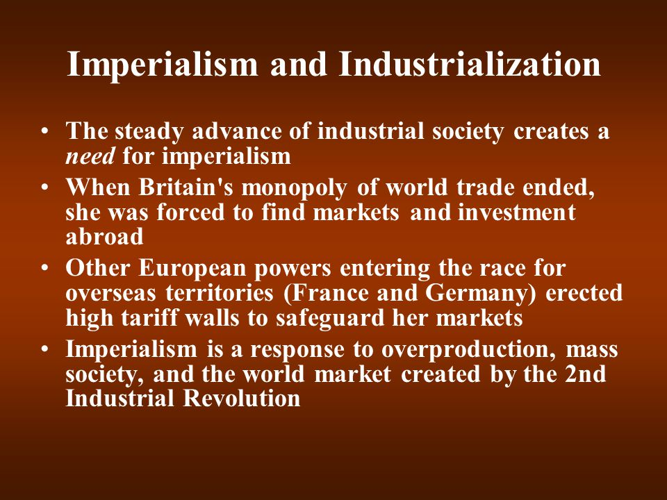 Imperialism and Industrialization