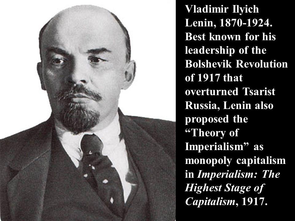 Vladimir Ilyich Lenin, 1870-1924