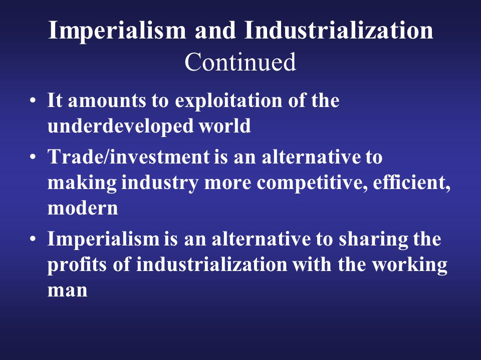 Imperialism and Industrialization Continued