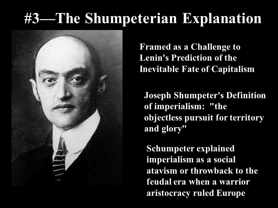 #3—The Shumpeterian Explanation
