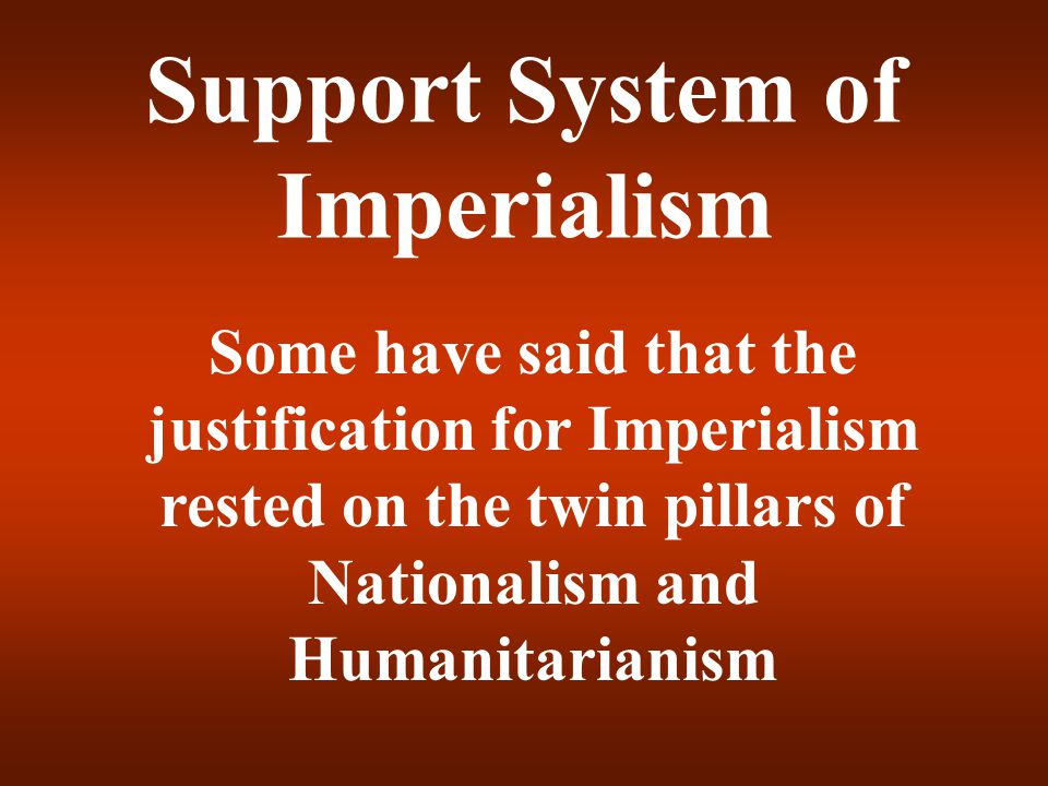 Support System of Imperialism
