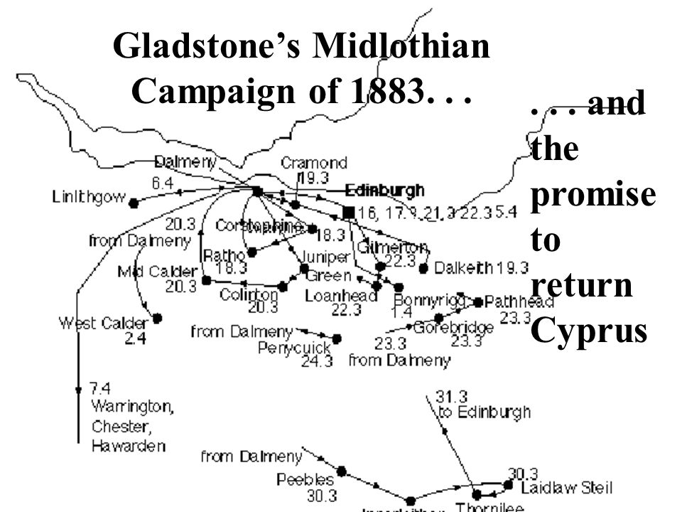 Gladstone's Midlothian Campaign of 1883. . .