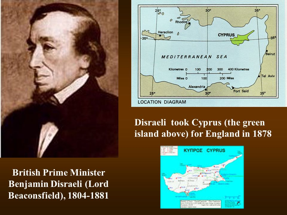 Disraeli took Cyprus (the green island above) for England in 1878