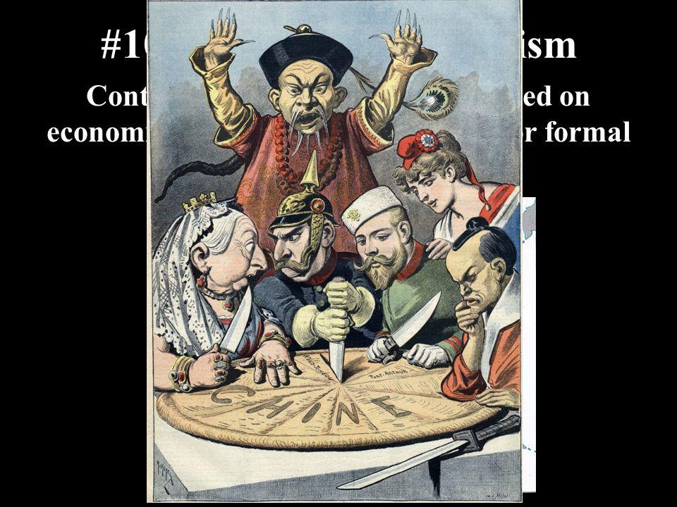#10 Informal Imperialism
