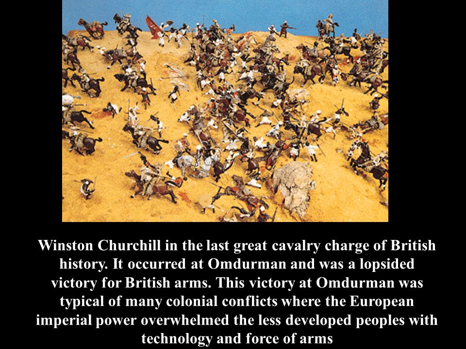 Winston Churchill in the last great cavalry charge of British history