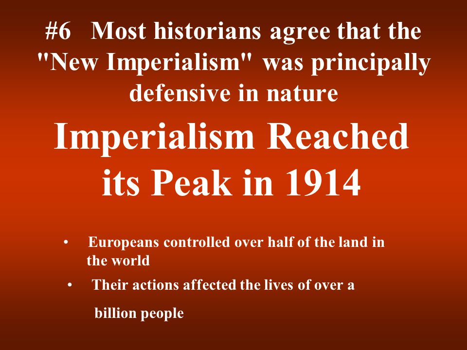 Imperialism Reached its Peak in 1914