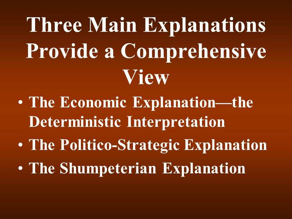 Three Main Explanations Provide a Comprehensive View