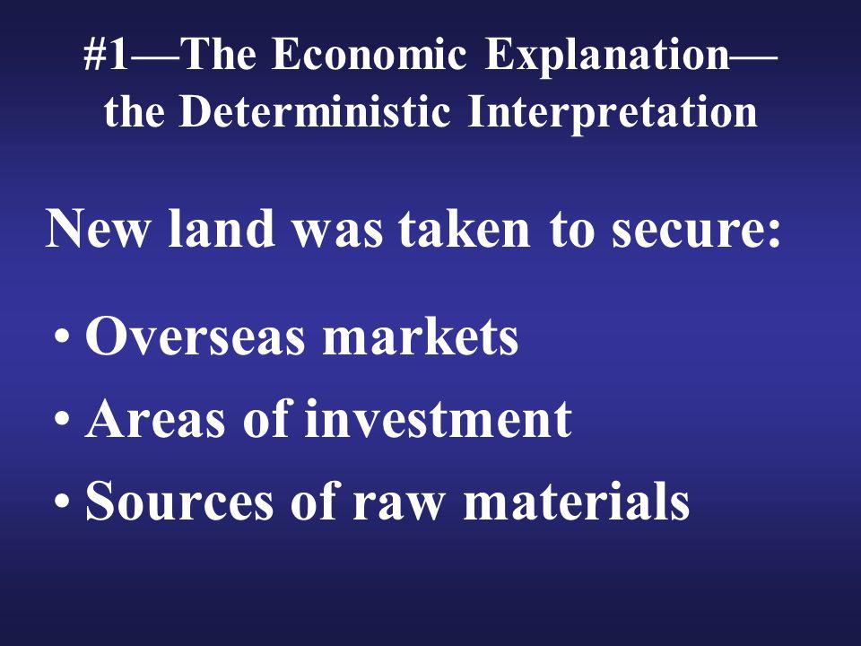 #1—The Economic Explanation—the Deterministic Interpretation