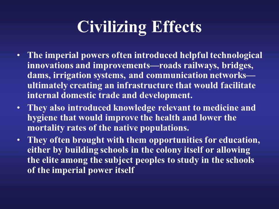 Civilizing Effects