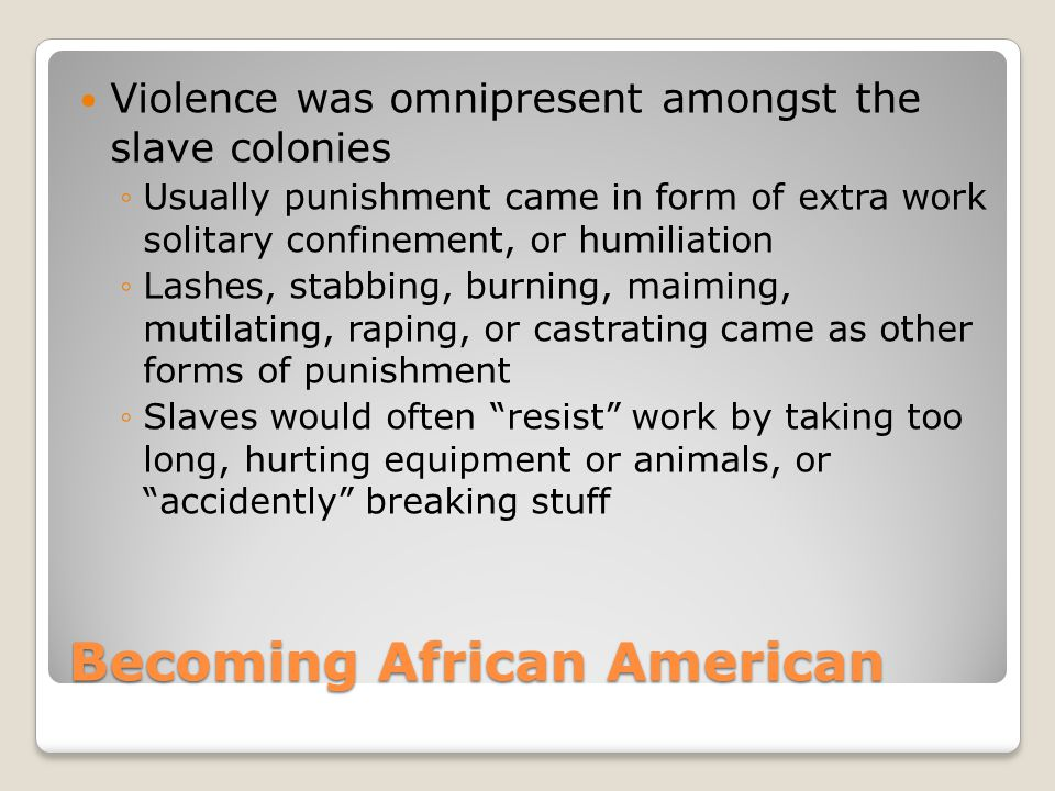 Becoming African American