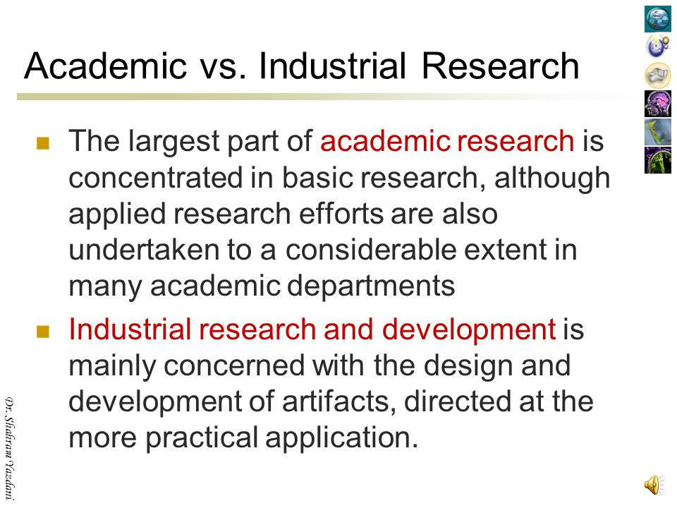 Academic vs. Industrial Research