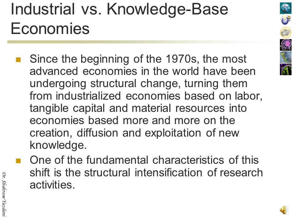 Industrial vs. Knowledge-Base Economies