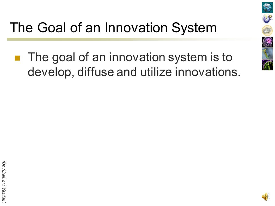 The Goal of an Innovation System