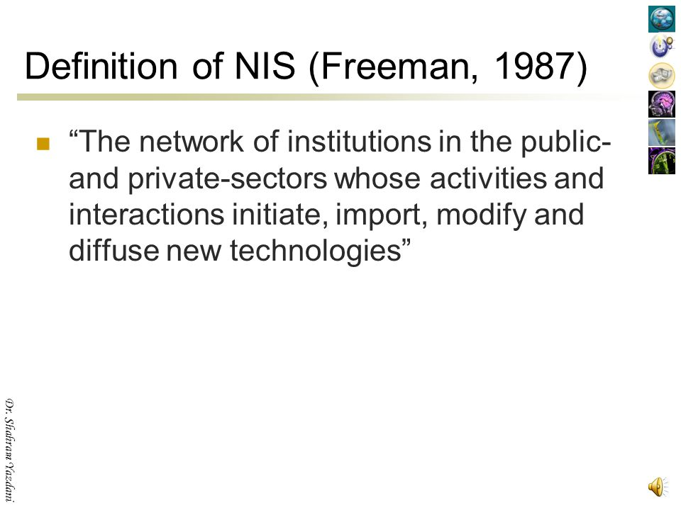 Definition of NIS (Freeman, 1987)