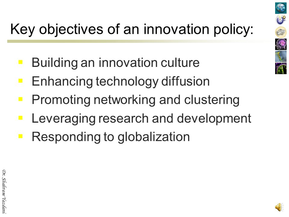 Key objectives of an innovation policy: