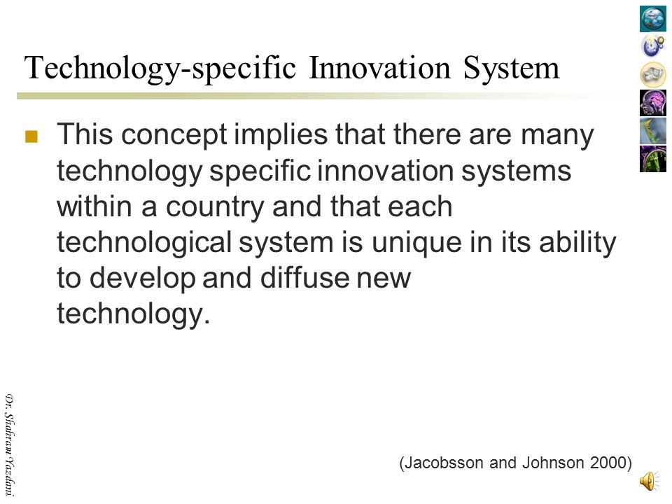 Technology-specific Innovation System