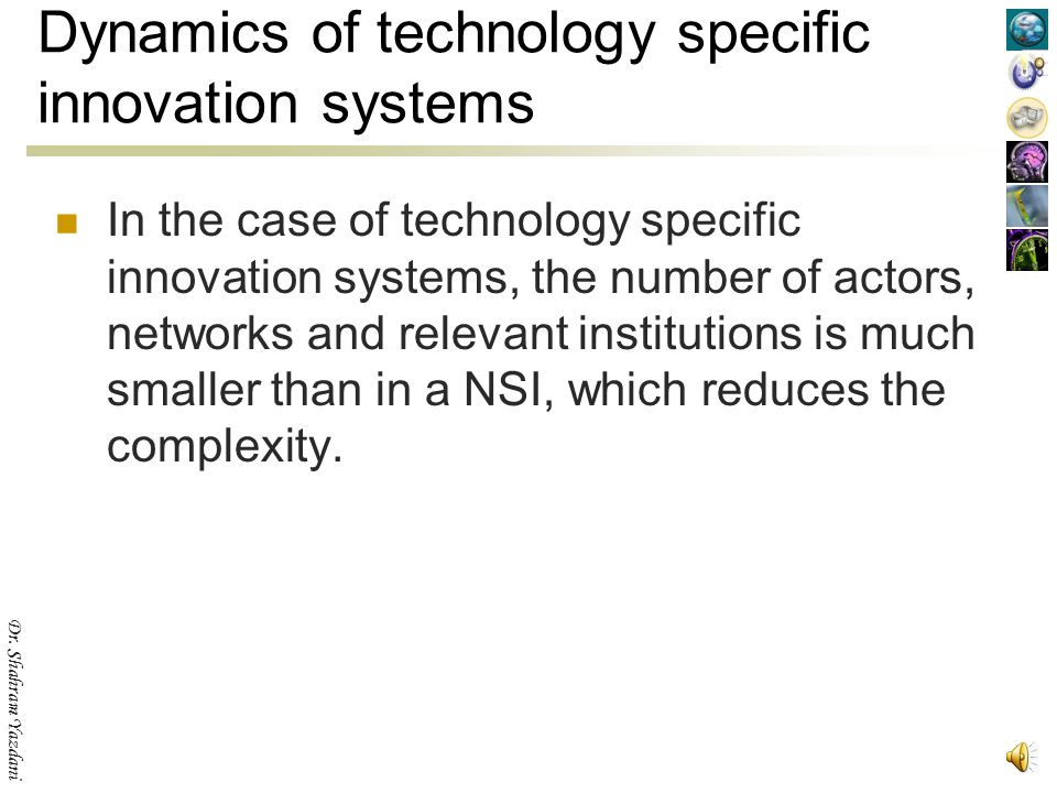 Dynamics of technology specific innovation systems