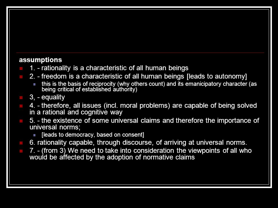 1. - rationality is a characteristic of all human beings