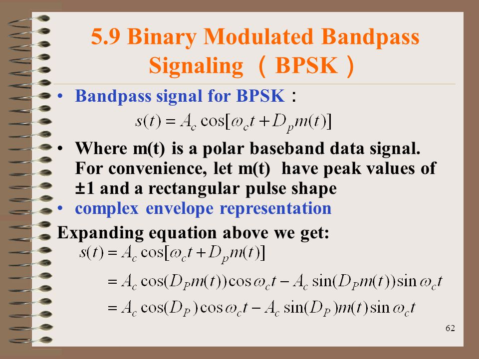 5.9 Binary Modulated Bandpass Signaling (BPSK)