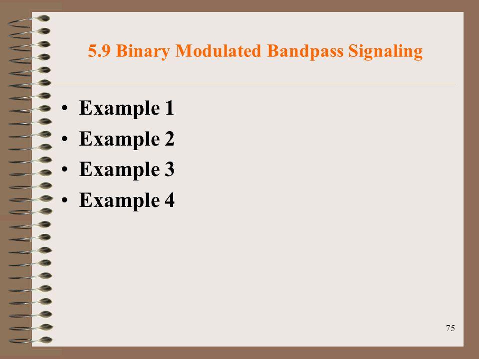 5.9 Binary Modulated Bandpass Signaling
