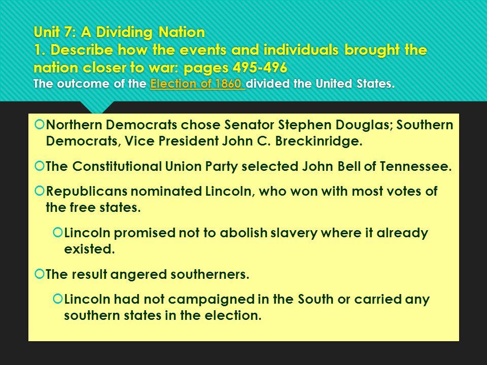 Unit 7: A Dividing Nation 1