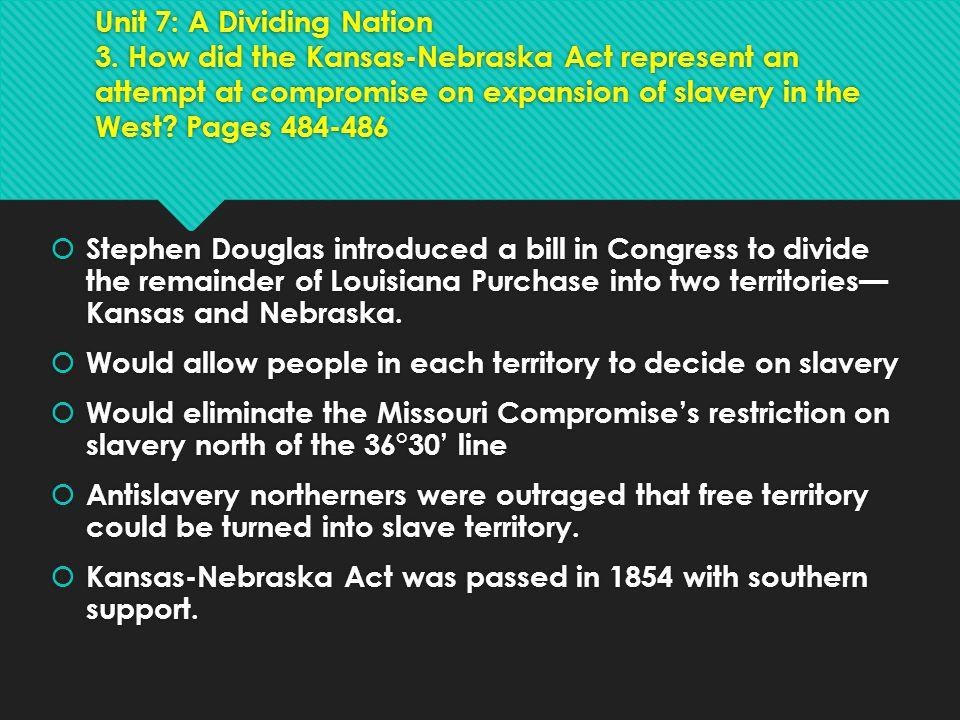 Unit 7: A Dividing Nation 3