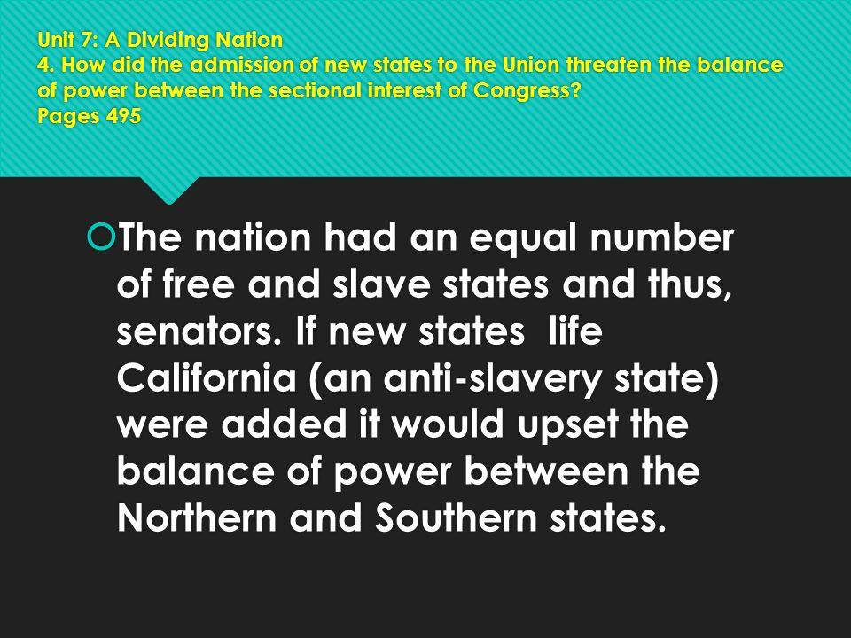 Unit 7: A Dividing Nation 4