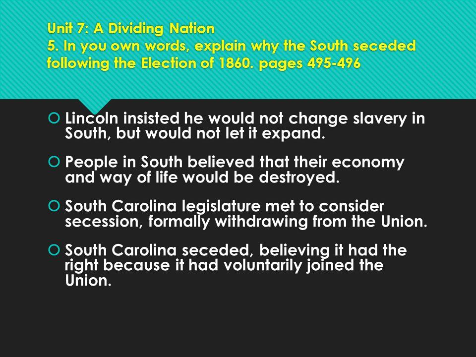 Unit 7: A Dividing Nation 5