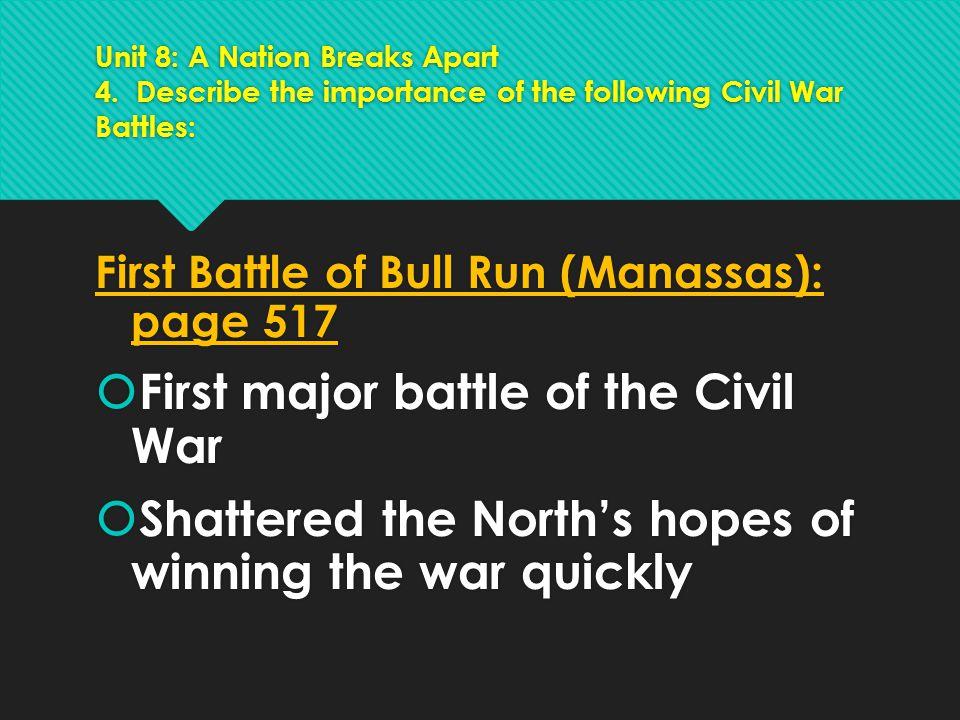 First major battle of the Civil War