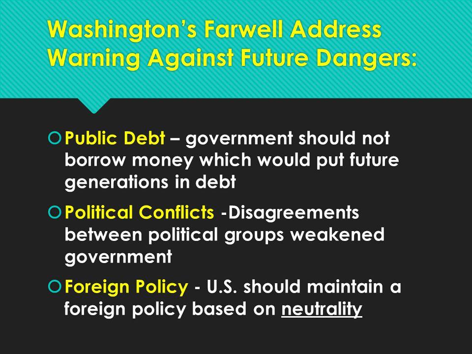 Washington's Farwell Address Warning Against Future Dangers: