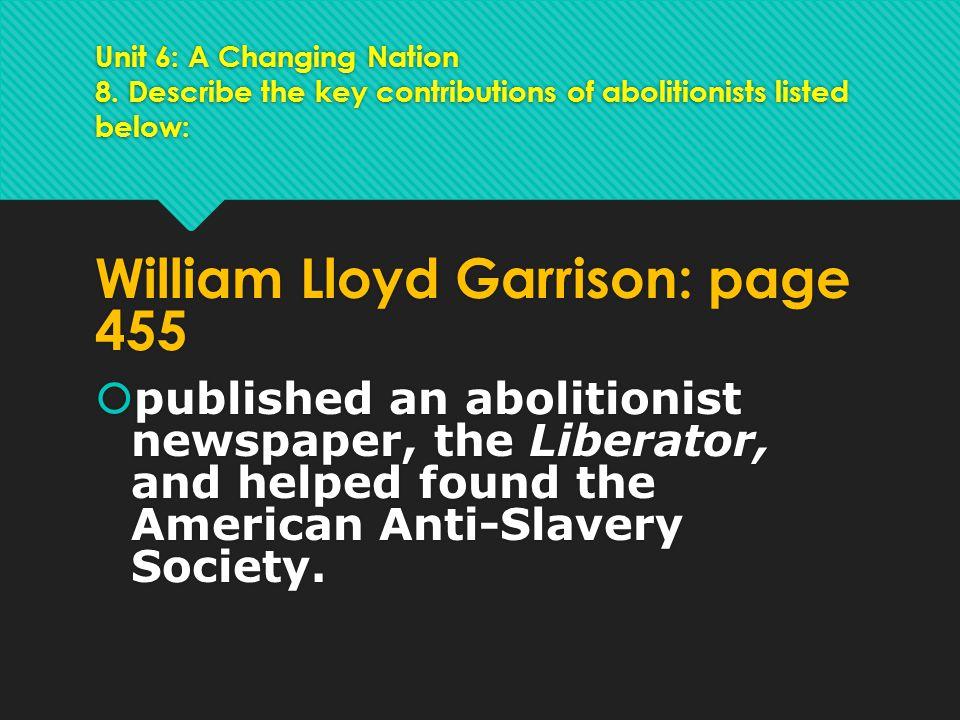 William Lloyd Garrison: page 455