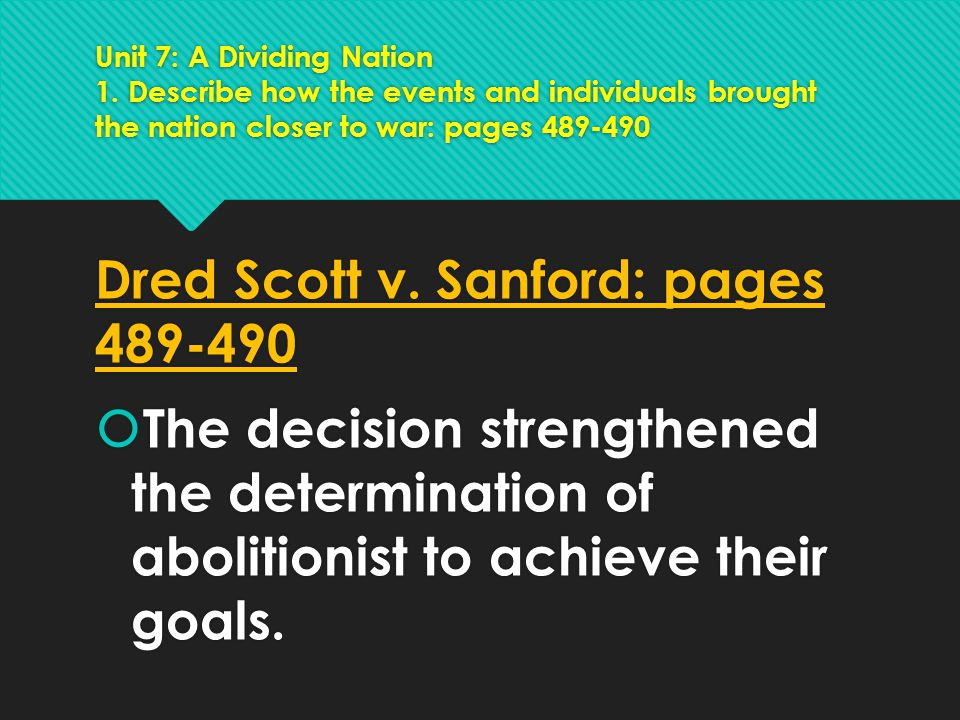 Dred Scott v. Sanford: pages 489-490