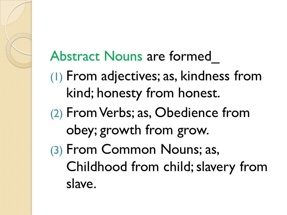 Abstract Nouns are formed_