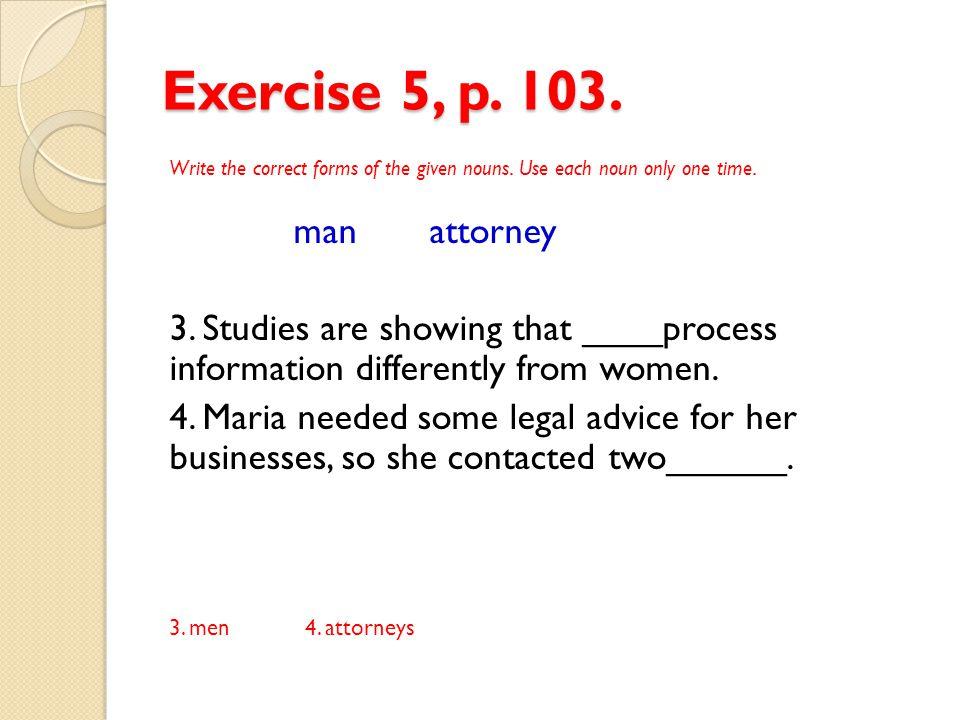 Exercise 5, p. 103. man attorney