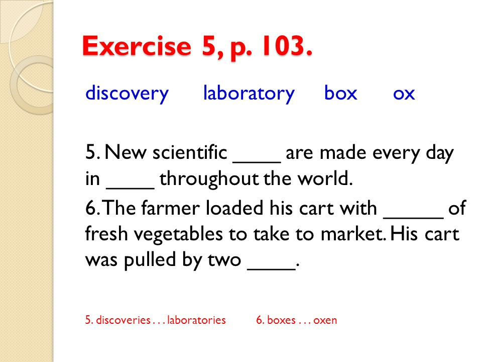 Exercise 5, p. 103. discovery laboratory box ox