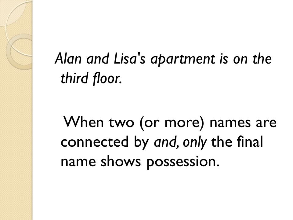 Alan and Lisa s apartment is on the third floor