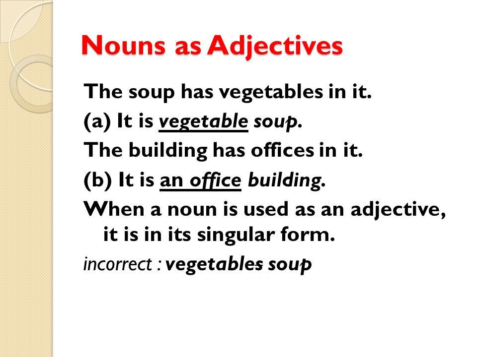 Nouns as Adjectives