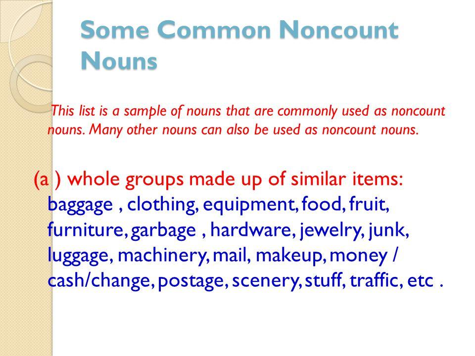 Some Common Noncount Nouns