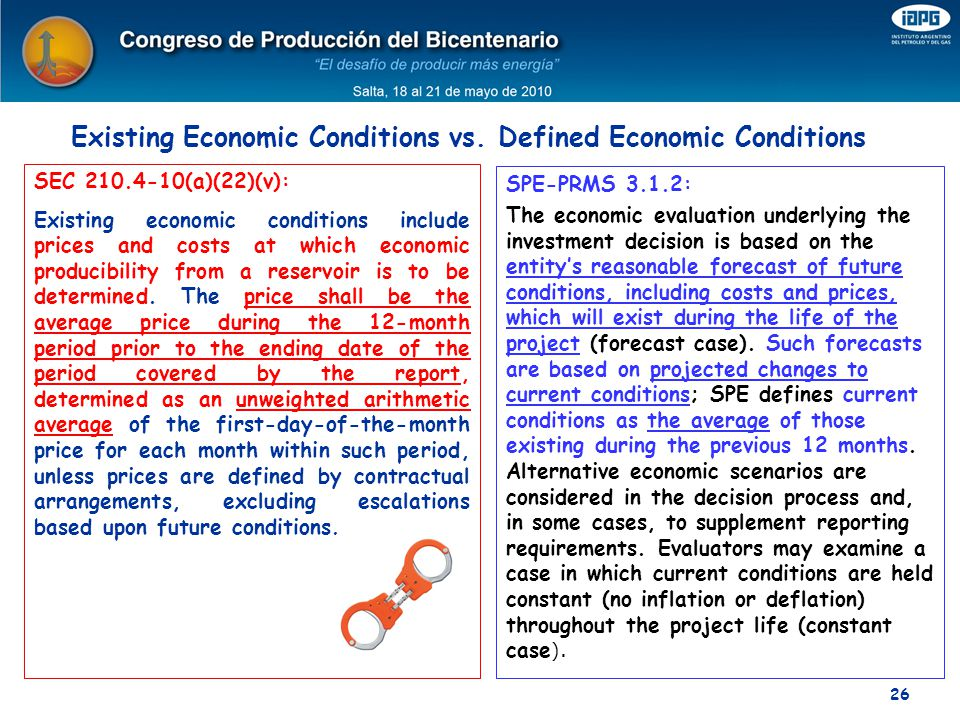 Existing Economic Conditions vs. Defined Economic Conditions