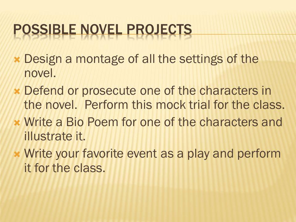 Possible Novel Projects