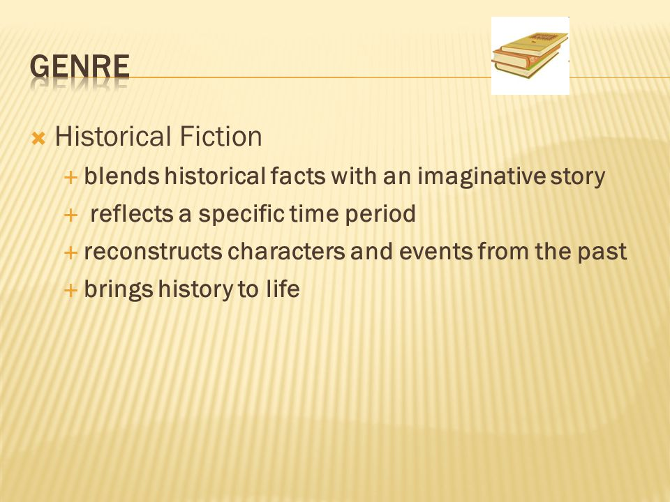 Genre Historical Fiction