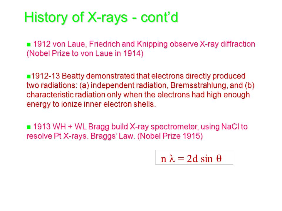 History of X-rays - cont'd