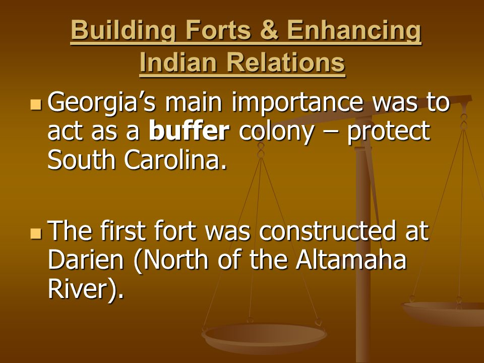 Building Forts & Enhancing Indian Relations