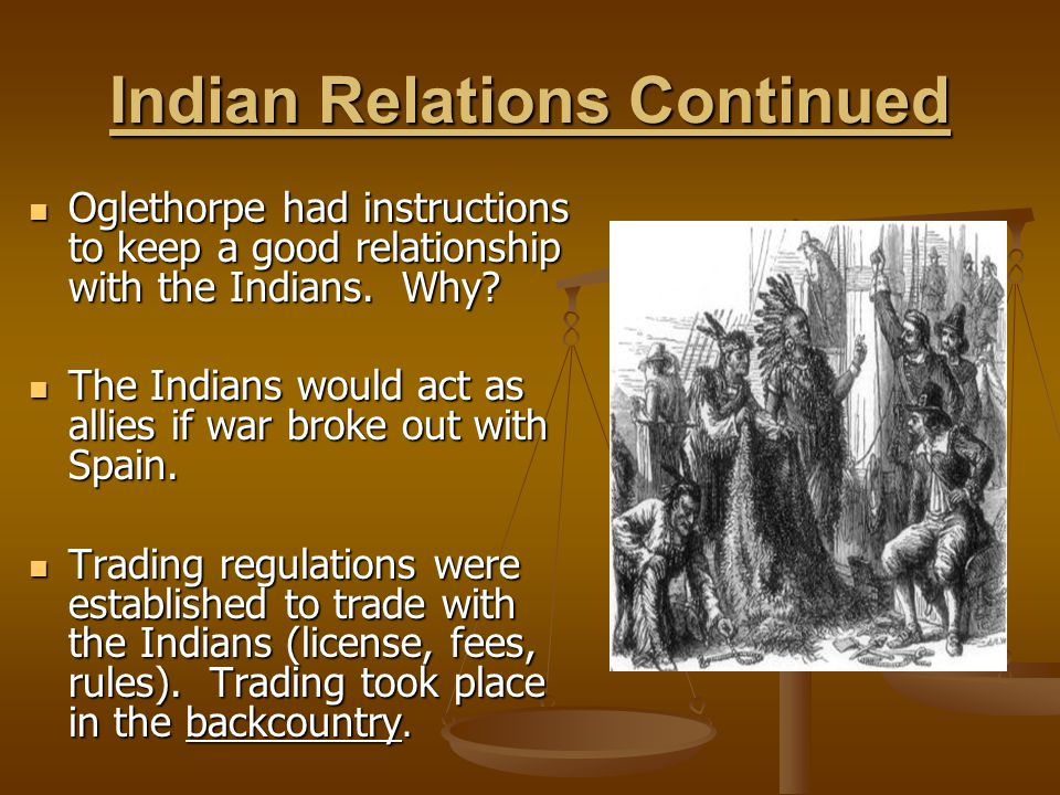 Indian Relations Continued