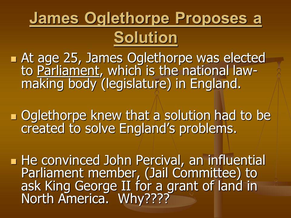 James Oglethorpe Proposes a Solution
