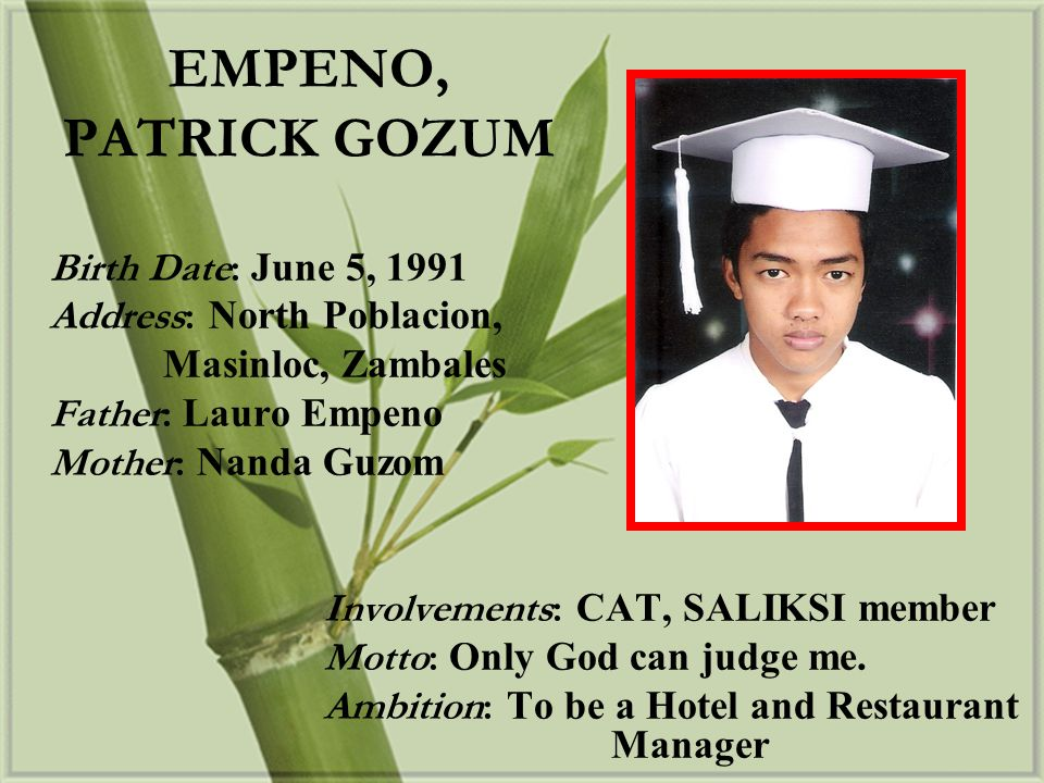EMPENO, PATRICK GOZUM Birth Date: June 5, 1991